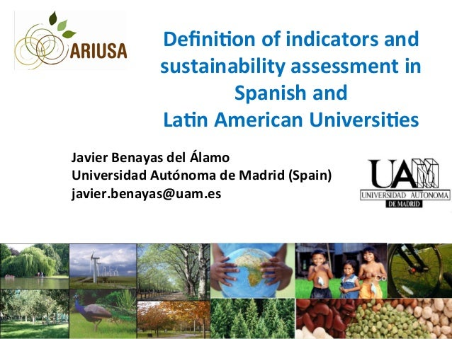 Defini&on	   of	   indicators	   and	    sustainability	   assessment	   in	    Spanish	   and	    La&n	   American	   Univ...