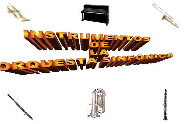 ¿Sabéisde cuántas familias de instrumentos   se compone    la orquesta?