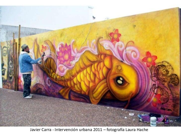 Javier Carra - Intervención urbana 2011 – fotografía Laura Hache<br />