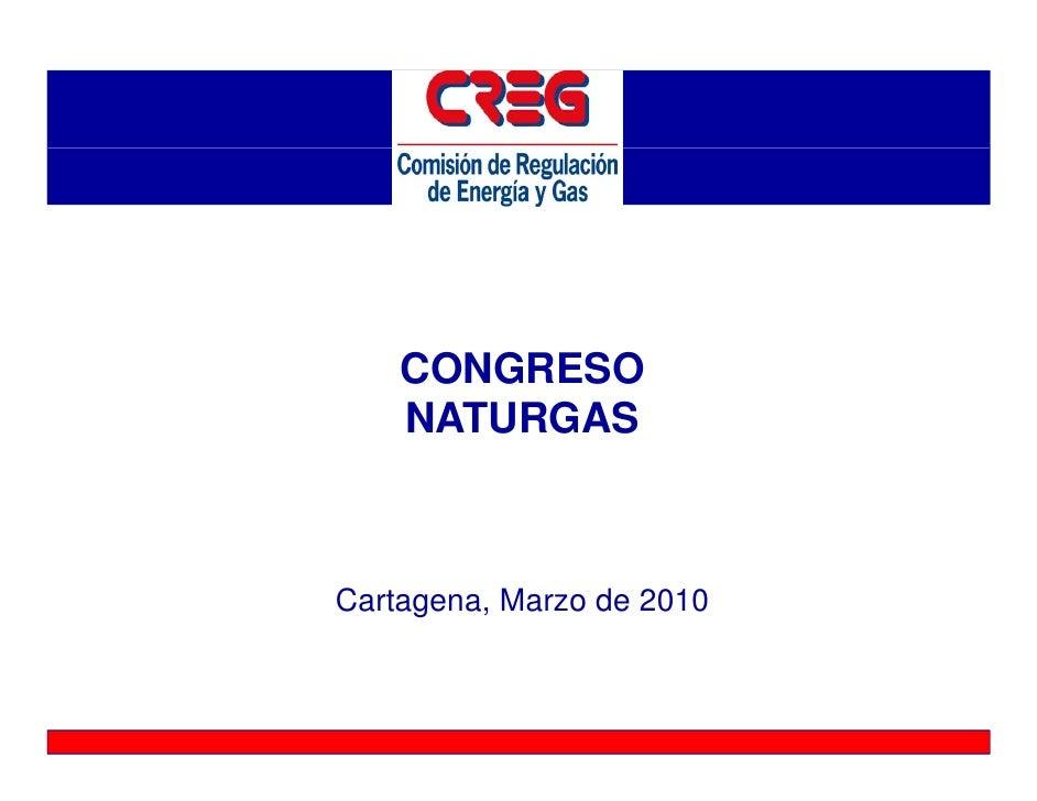 CONGRESO     NATURGAS    Cartagena, Marzo de 2010