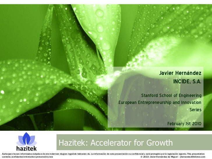 Hazitek Accelerator for Growth - Javier Hernandez - Stanford - Feb 1 2010