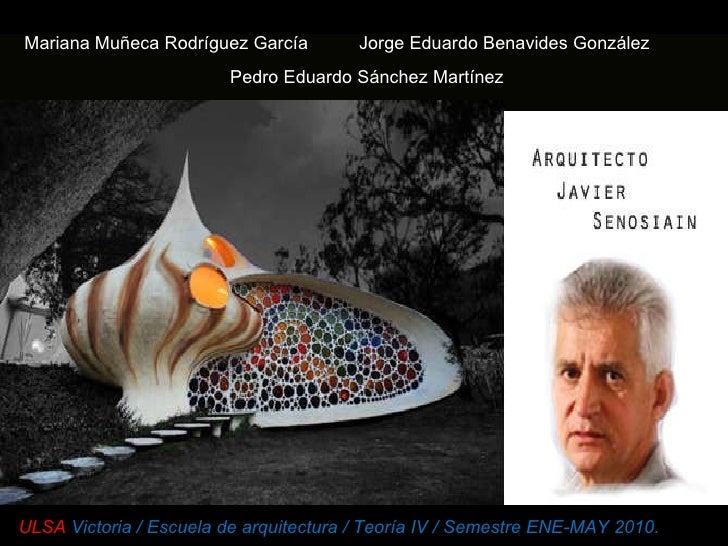 Mariana Muñeca Rodríguez García  Jorge Eduardo Benavides González Pedro Eduardo Sánchez Martínez ULSA  Victoria   /   Escu...