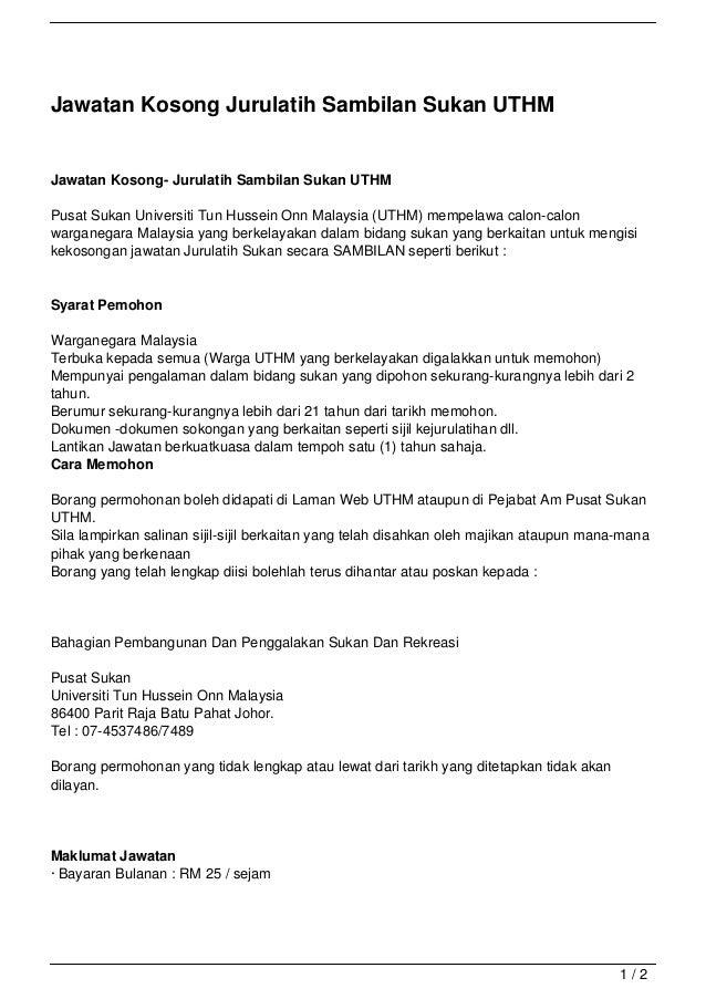 Jawatan Kosong Jurulatih Sambilan Sukan UTHMJawatan Kosong- Jurulatih Sambilan Sukan UTHMPusat Sukan Universiti Tun Hussei...