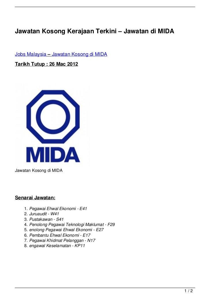 Jawatan Kosong Kerajaan Terkini – Jawatan di MIDAJobs Malaysia – Jawatan Kosong di MIDATarikh Tutup : 26 Mac 2012Jawatan K...