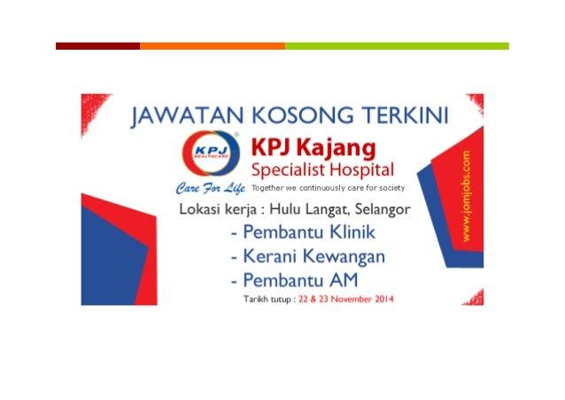 Jawatan Kosong Kpj Kajang Specialist Hospital