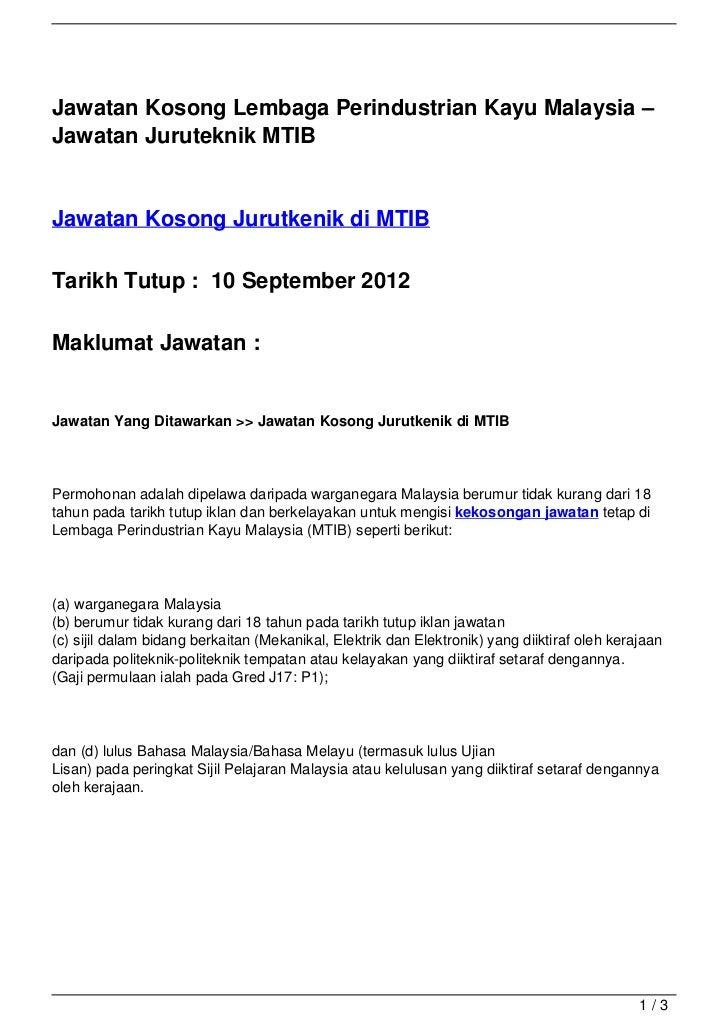 Jawatan Kosong Lembaga Perindustrian Kayu Malaysia –Jawatan Juruteknik MTIBJawatan Kosong Jurutkenik di MTIBTarikh Tutup :...