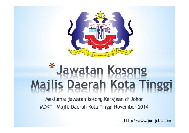 Jawatan Kosong Majlis Daerah Kota Tinggi Johor