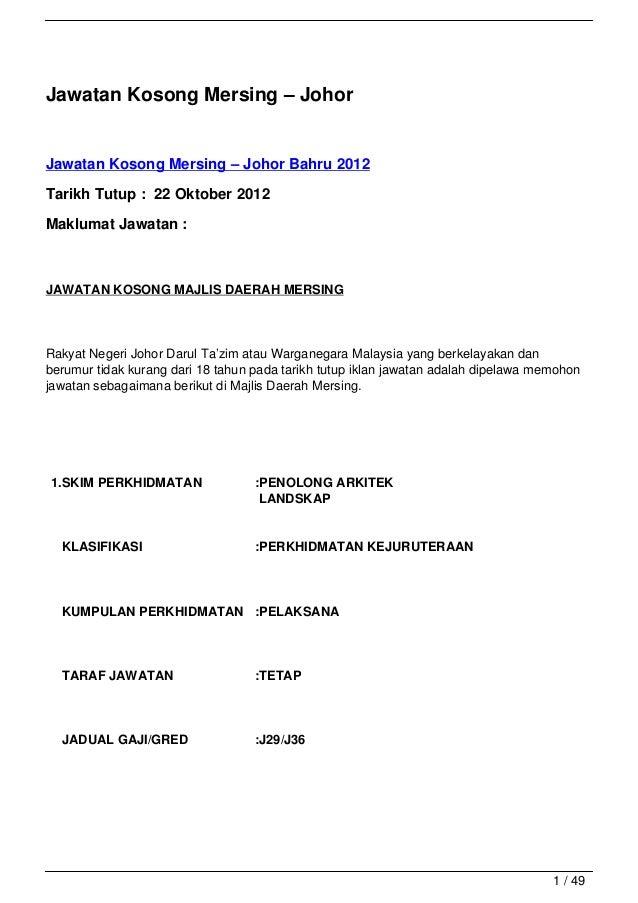 Jawatan Kosong Mersing – JohorJawatan Kosong Mersing – Johor Bahru 2012Tarikh Tutup : 22 Oktober 2012Maklumat Jawatan :JAW...
