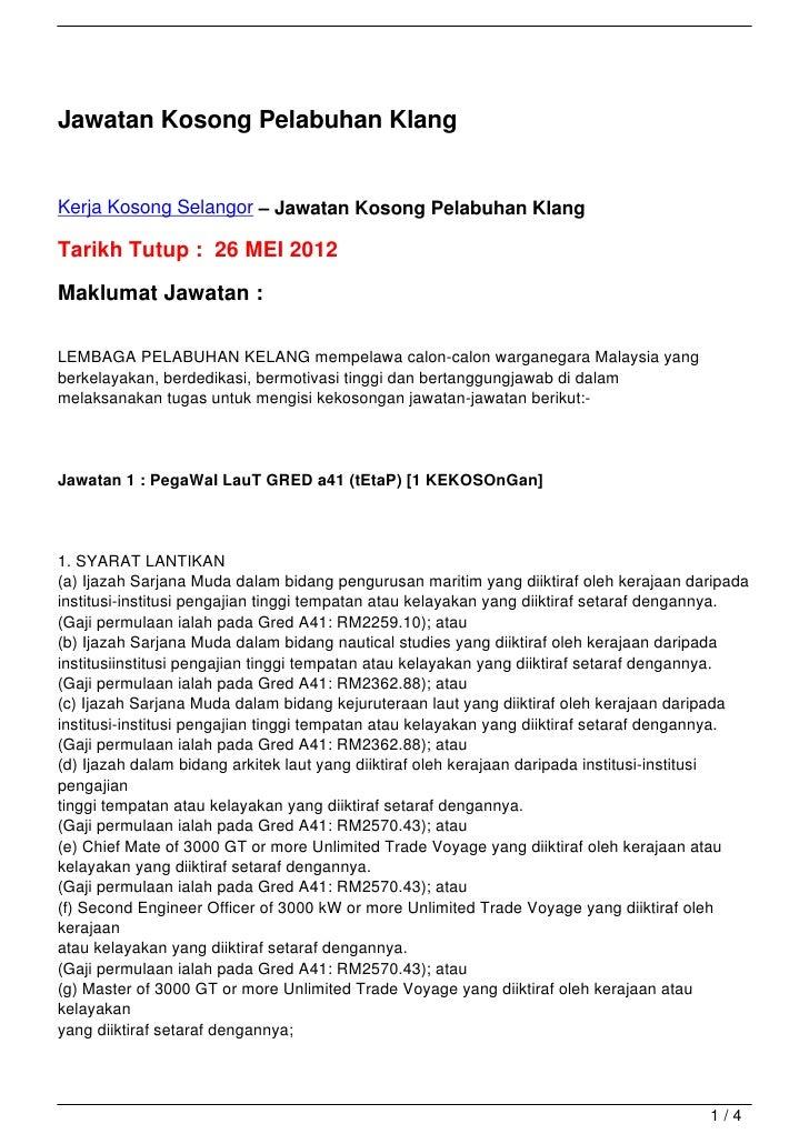 Jawatan Kosong Pelabuhan KlangKerja Kosong Selangor – Jawatan Kosong Pelabuhan KlangTarikh Tutup : 26 MEI 2012Maklumat Jaw...