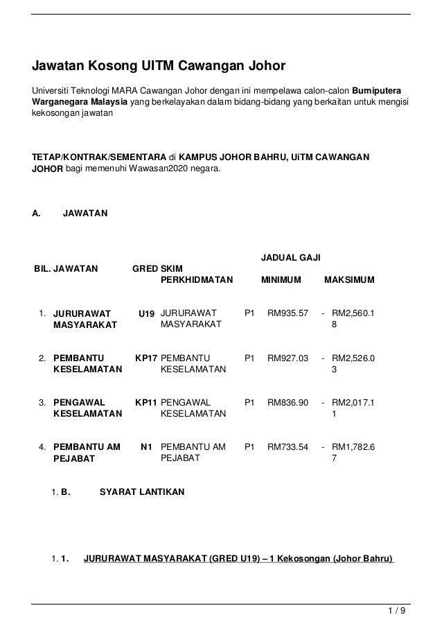 Jawatan Kosong UITM Cawangan JohorUniversiti Teknologi MARA Cawangan Johor dengan ini mempelawa calon-calon BumiputeraWarg...