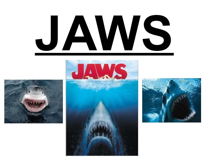 JAWS http://www.moviemobsters.com/wp-content/uploads/2009/12/JawsFilmCover.jpg http://t3.gstatic.com/images?q=tbn:ANd9GcSK...