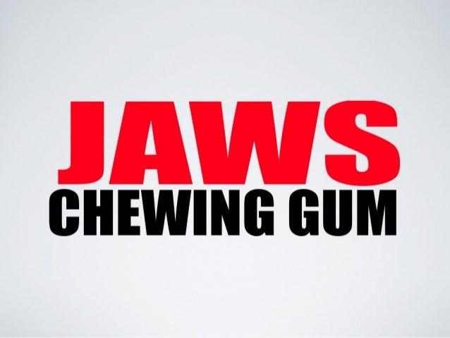Jaw schewing
