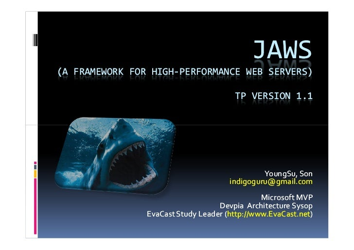 JAWS (A FRAMEWORK FOR HIGH-PERFORMANCE WEB SERVERS)                                         TP VERSION 1.1                ...