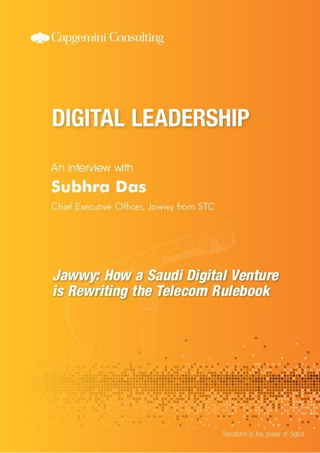Transform to the power of digital Jawwy: How a Saudi Digital Venture is Rewriting the Telecom Rulebook Subhra Das Chief Ex...