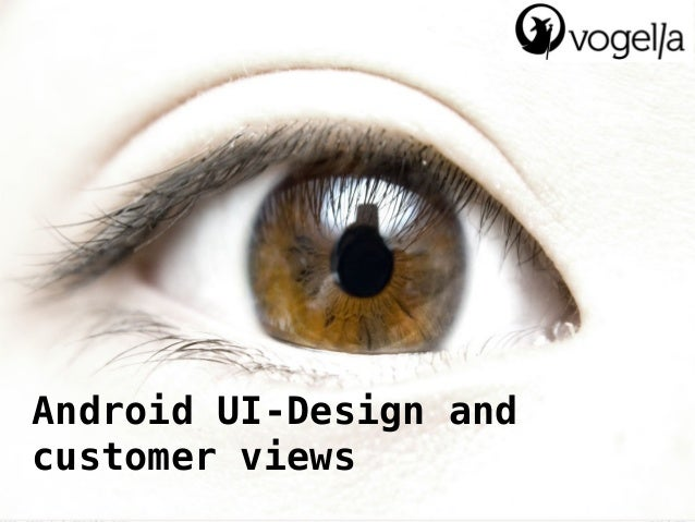Android UI-Design and customer views