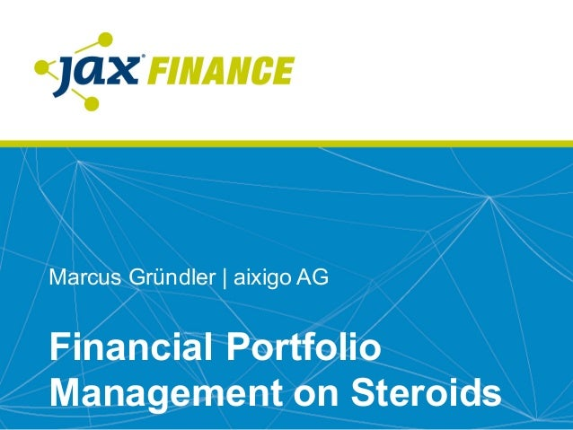 Marcus  Gründler  |  aixigo  AG Financial  Portfolio   Management  on  Steroids