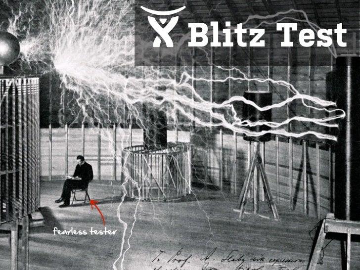 Blitz Testfearless tester