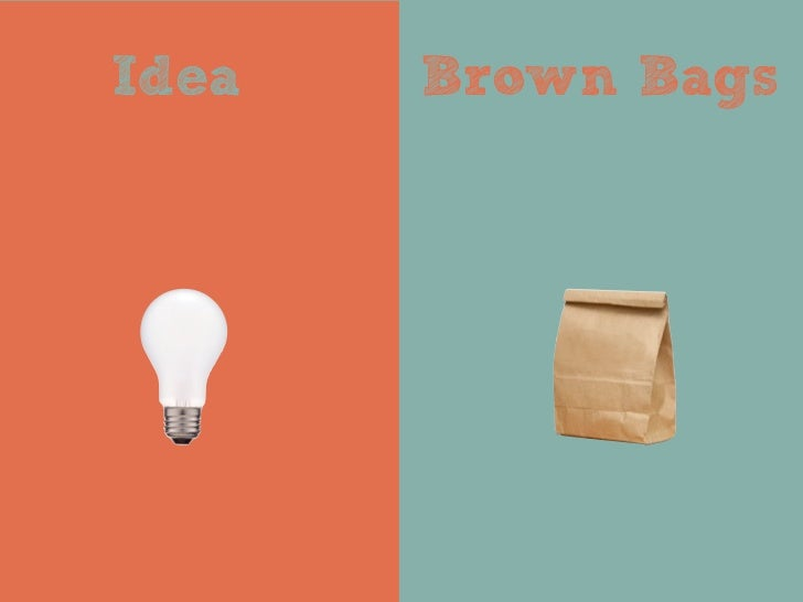 Idea   Brown Bags