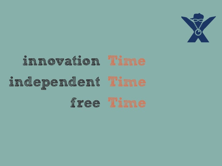 innovation Timeindependent Time       free Time