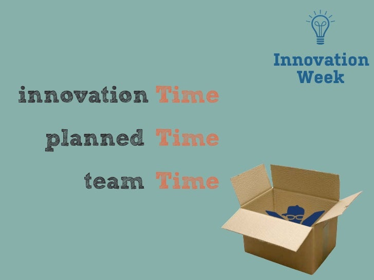 Innovation                    Weekinnovation Time planned Time    team Time