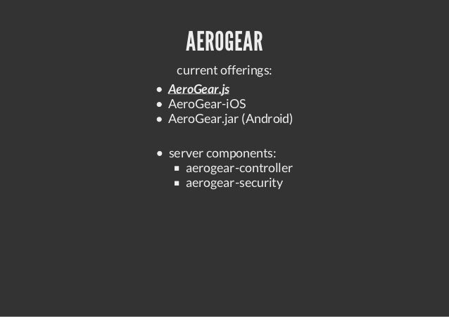 THANK YOU  MATZEW AT REDHAT DOT COM           Find us:http://aerogear.org@AeroGearsIRC: #aerogearMAILING LIST   http://aer...
