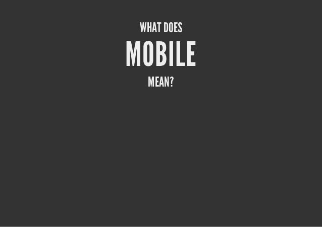 WHAT DOESMOBILE  MEAN?