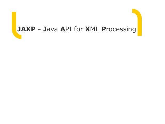JAXP - Java API for XML Processing