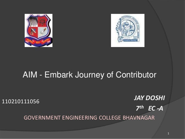 JAY DOSHI  7th EC -A  1  AIM - Embark Journey of Contributor  110210111056  GOVERNMENT ENGINEERING COLLEGE BHAVNAGAR