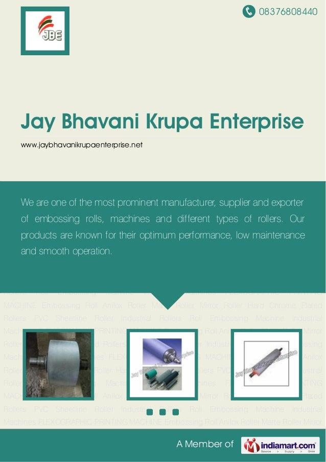 08376808440A Member ofJay Bhavani Krupa Enterprisewww.jaybhavanikrupaenterprise.netEmbossing Roll Anilox Roller Matte Roll...