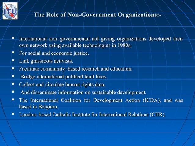 The Role of Non-Government Organizations:-The Role of Non-Government Organizations:-  International non–governmental aid ...