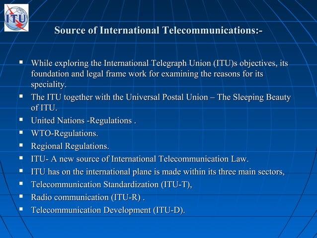 Source of International Telecommunications:-Source of International Telecommunications:-  While exploring the Internation...