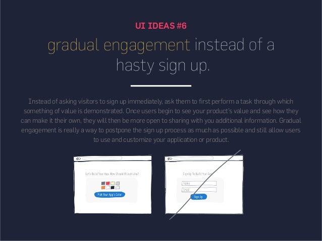 UI IDEAS #6 gradual engagement