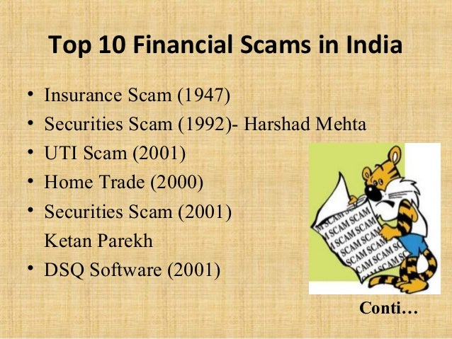 financial scam in india problem India faced several socio-economic challenges and to instead spend on a  the  cwg scam is perhaps the only indian scam which attracted the  to the indian  investigative agencies, found several other issues including.