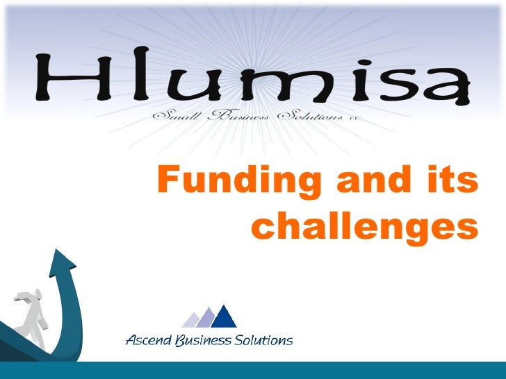 Funding and its challenges