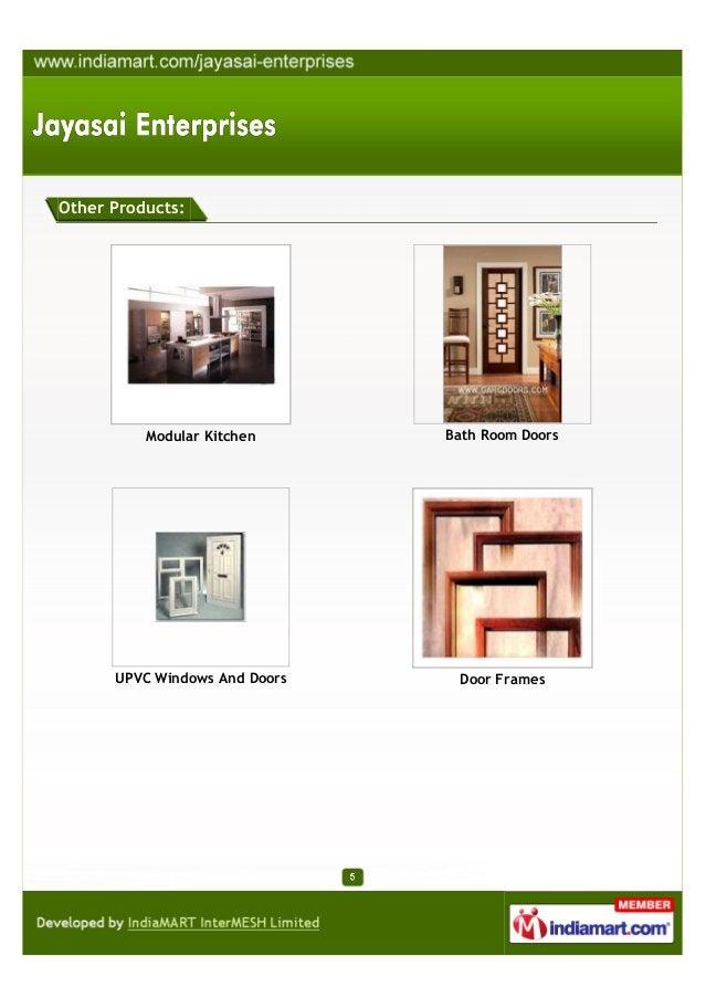 Other Products:Modular Kitchen Bath Room DoorsUPVC Windows And Doors Door Frames