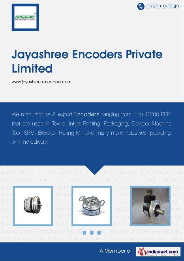 09953360049A Member ofJayashree Encoders PrivateLimitedwww.jayashree-encoders.comSolid Shaft Encoder Hollow Shaft Encoder ...
