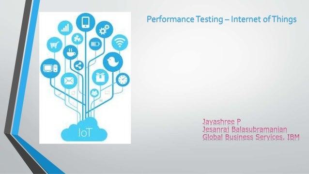 PerformanceTesting – Internet ofThings