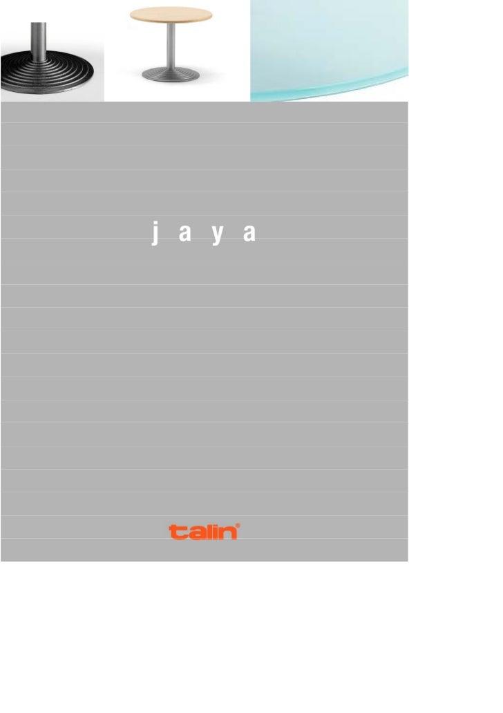 La collezione JAYA comprende tavoli con differenti altezze e tipologie di         Le programme JAYA compren de tables en p...