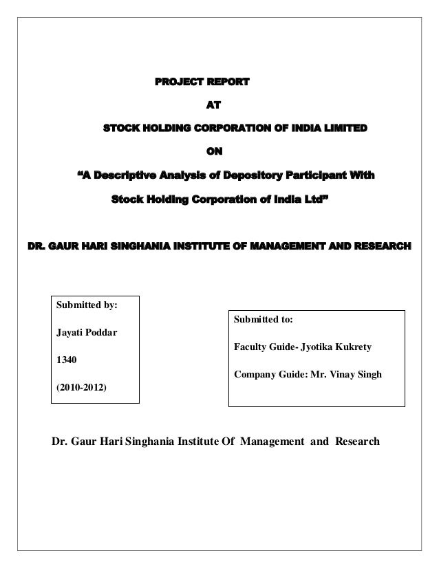 """PROJECT REPORTATSTOCK HOLDING CORPORATION OF INDIA LIMITEDON""""A Descriptive Analysis of Depository Participant WithStock Ho..."""