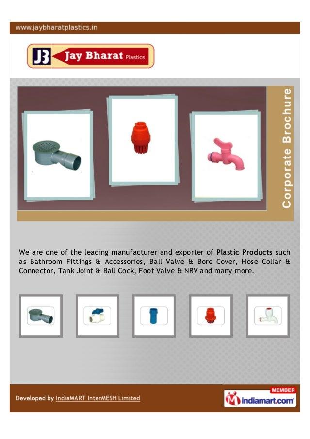 Jay bharat plastics ahmedabad fittings accessories for Bathroom accessories in ahmedabad