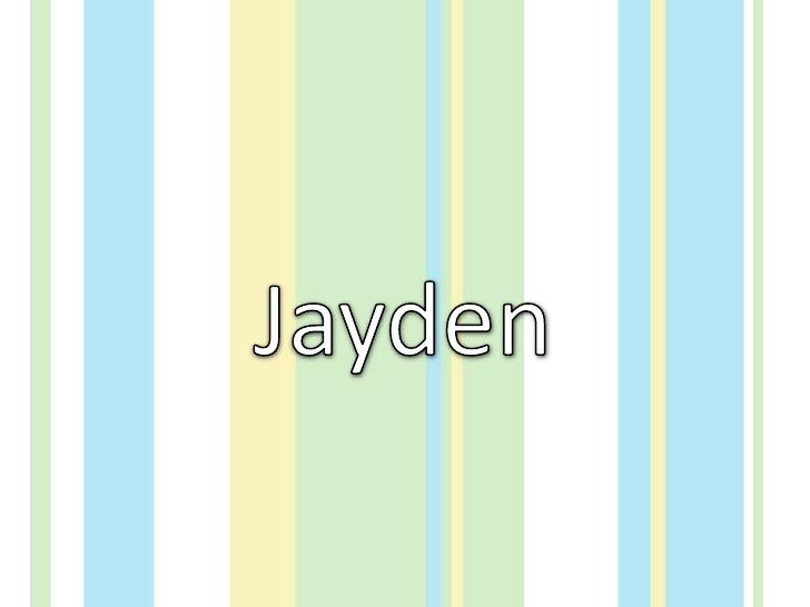 Jayden<br />