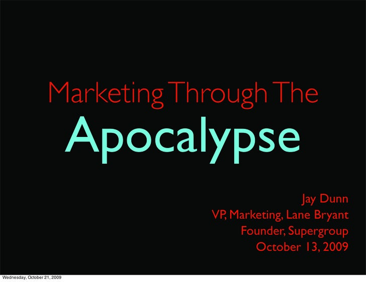 Marketing Through The                               Apocalypse                                                       Jay D...