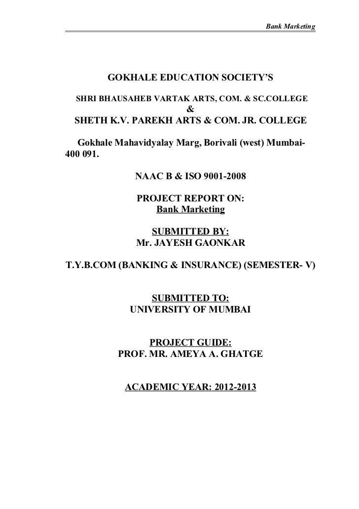 Bank Marketing         GOKHALE EDUCATION SOCIETY'S  SHRI BHAUSAHEB VARTAK ARTS, COM. & SC.COLLEGE                     & SH...