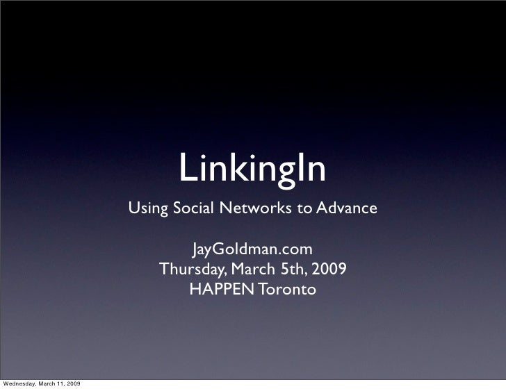 LinkingIn                             Using Social Networks to Advance                                     JayGoldman.com ...