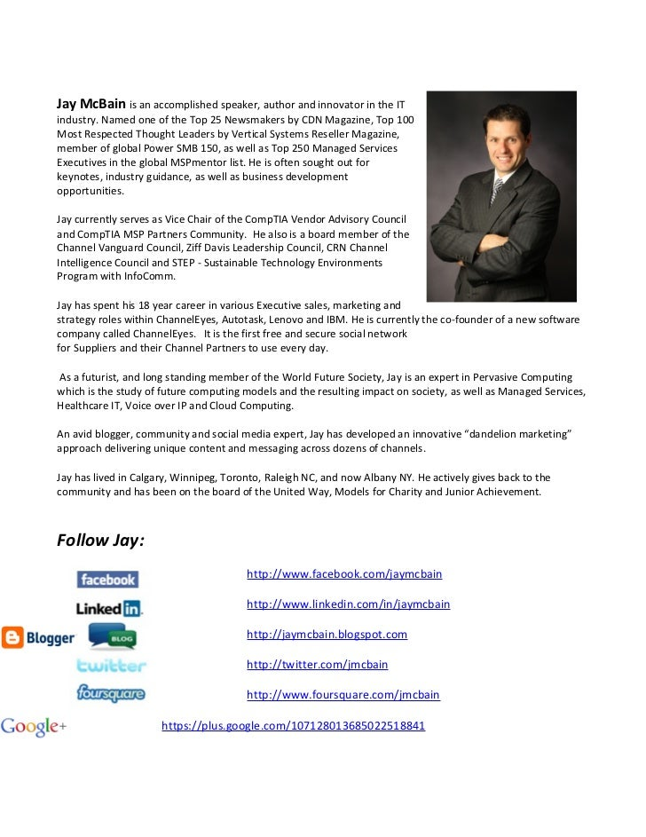 Jay McBain is an accomplished speaker, author and innovator in the IT                         industry. Named one of the T...