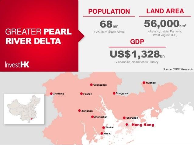 Zhaoqing Foshan Guangzhou Dongguan Huizhou ShenzhenZhongshan Jiangmen Zhuhai Macau GREATER PEARL RIVER DELTA POPULATION 68...