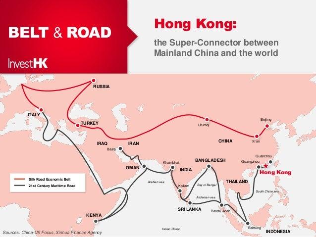 BELT & ROAD Hong Kong: the Super-Connector between Mainland China and the world Hong Kong 21st Century Maritime Road Silk ...