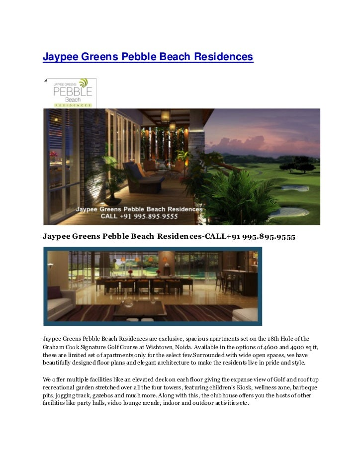 Jaypee Greens Pebble Beach ResidencesJaypee Greens Pebble Beach Residences-CALL+91 995.895.9555Jay pee Greens Pebble Beach...