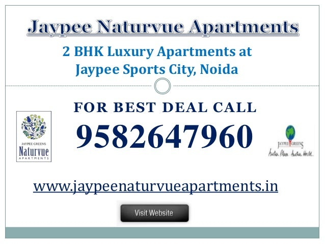 FOR BEST DEAL CALL 9582647960 2 BHK Luxury Apartments at Jaypee Sports City, Noida www.jaypeenaturvueapartments.in