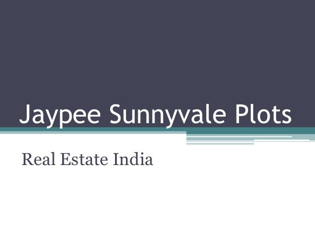 Jaypee Sunnyvale PlotsReal Estate India